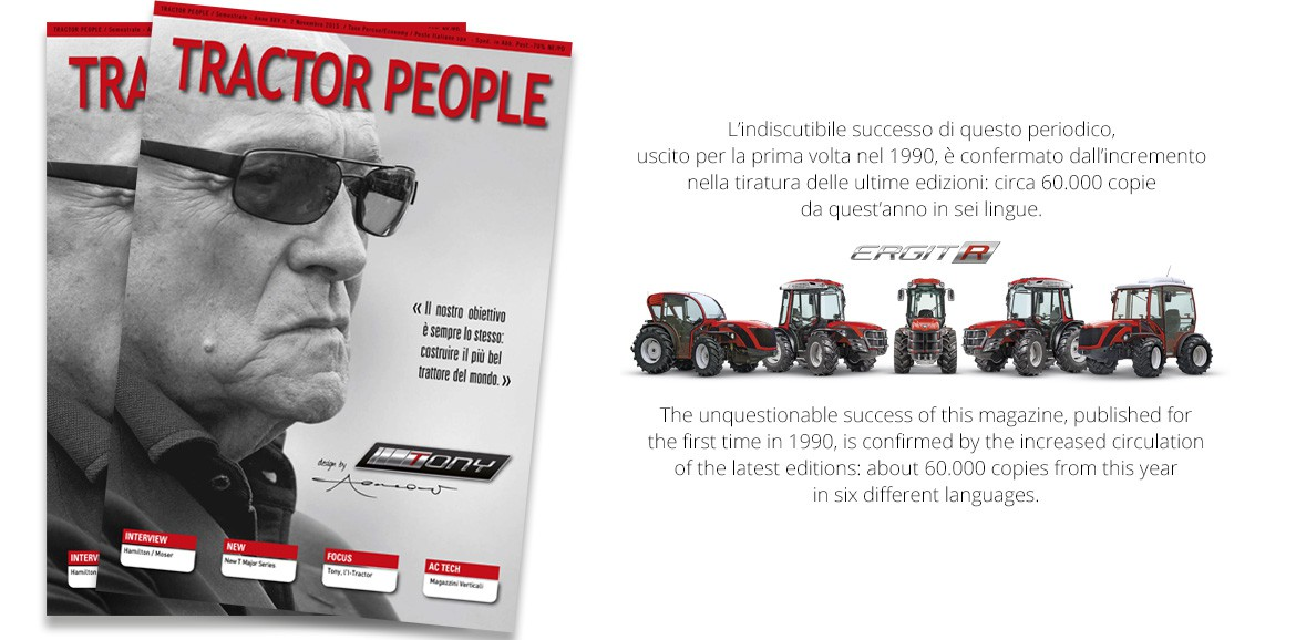 Tractor People is the Antonio Carraro magazine about tractors and specialized agriculture